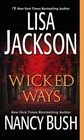 Wicked Ways (Wicked, Bk 4)