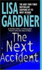 The Next Accident (FBI Profiler, Bk 3)