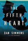 The Fifth Heart A Novel
