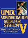 Unix Administration Guide for System V