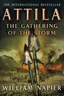 Attila: The Gathering of the Storm (Attila, Bk 2)