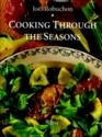 Joel Robuchon Cooking Through the Seasons