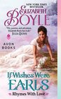 If Wishes Were Earls (Rhymes with Love, Bk 3)