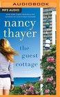 The Guest Cottage A Novel