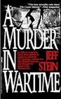A Murder in Wartime The Untold Spy Story That Changed the Course of the Vietnam War