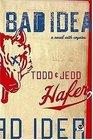 Bad Idea A Novel With Coyotes