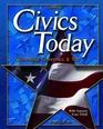 Civics Today  Citizenship Economics and You Student Edition