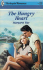 The Hungry Heart (Harlequin Romance, No 2999)