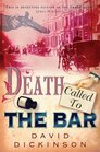 Death Called to the Bar (Lord Francis Powerscourt Murder Mysteries)