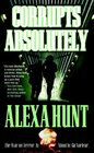 Corrupts Absolutely (Leah Berglund and Elliot Delgado, Bk 1)