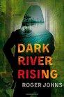 Dark River Rising (Wallace Hartman, Bk 1)