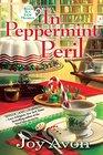 In Peppermint Peril: A Book Tea Shop Mystery