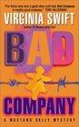 Bad Company (Mustang Sally, Bk 2)