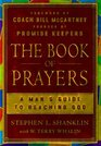 The Book of Prayers A Man's Guide to Reaching God