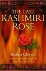 The Last Kashmiri Rose: Murder and Mystery in the Final Days of the Raj