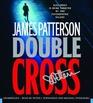 Double Cross (Alex Cross, Bk 13) (Unabridged Audio CD)
