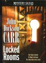 Locked Rooms: The Three Coffins / To Wake the Dead / The Skeleton in the Clock (Mystery Guild Lost Classics Omnibus)