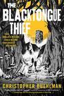 The Blacktongue Thief (Blacktongue, Bk 1)