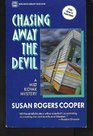 Chasing Away the Devil (Milt Kovak, Bk 4)