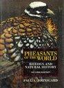 Pheasants of the World  Biology and Natural History