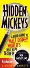 Hidden Mickeys A Field Guide to Walt Disney World's Best Kept Secrets