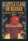A Little Class on Murder (Death on Demand, No 5)  (Large Print)