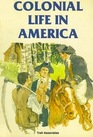 Colonial Life in America