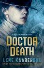 Doctor Death A Madeleine Karno Mystery