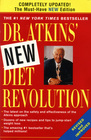 Dr. Atkins' New Diet Revolution, New and Revised Edition