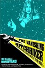 The Vanishing Hitchhiker American Urban Legends and Their Meanings