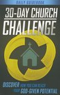 30-Day Church Challenge Book Discover How You Can Reach Your God-Given Potential