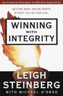 Winning with Integrity Getting What You're Worth Without Selling Your Soul