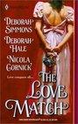 The Love Match (Harlequin Historical Romance, No 599)