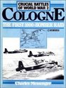 Crucial Battles of World War 2 Cologne - The First 1000 Bomber Raid v 1