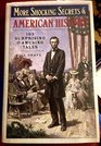 More Shocking Secrets of American History