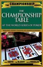 Championship Table At the World Series of Poker