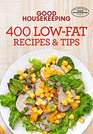 Good Housekeeping 400 Low-Fat Recipes  Tips