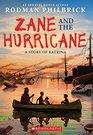 Zane and the Hurricane A Story of Katrina