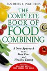 The Complete Book of Food Combining A New Approach to Healthy Eating
