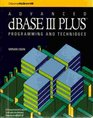 Advanced dBASE III Plus Programming and Techniques