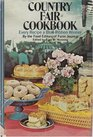 Country fair cookbook: Every recipe a blue ribbon winner