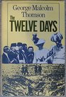The Twelve Days