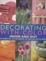 Decorating with Color Inside and Out