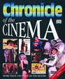 Chronicle Of: Chronicle Of The Cinema Revised Edition