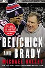Belichick & Brady: Two Men, the Patriots, and How They Transformed the NFL (Audio CD) (Unabridged)