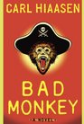 Bad Monkey (Andrew Yancy, Bk 1)