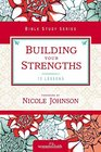 Building Your Strengths Who Am I in God's Eyes