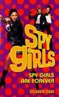 Spy Girls Are Forever: Spy Girls #4 (Spy Girls)