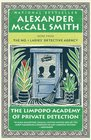 The Limpopo Academy of Private Detection (No 1 Ladies' Detective agency, Bk 13)