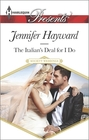 The Italian's Deal for I Do (Society Weddings) (Harlequin Presents, No 3323)